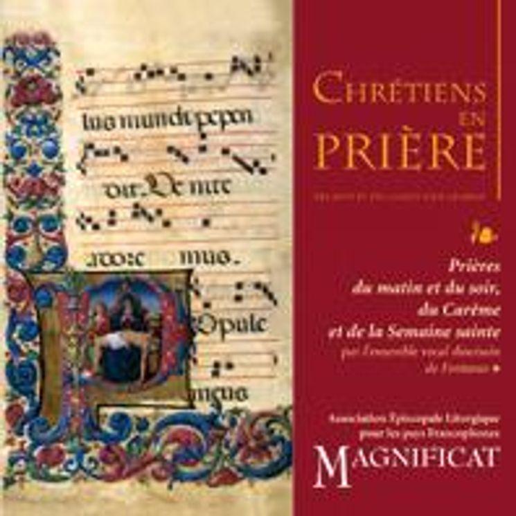 CD Chrétiens en prière - Carême et semaine sainte