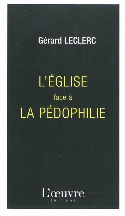 L'Eglise face à la pédophilie