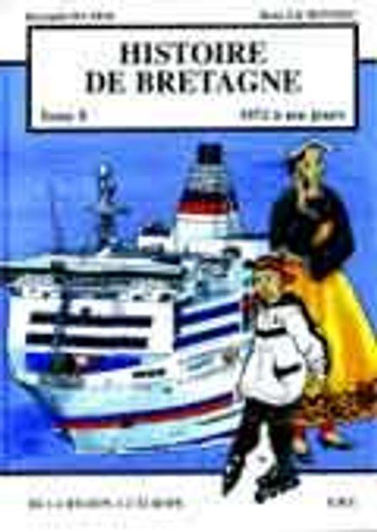 Histoire de Bretagne T8