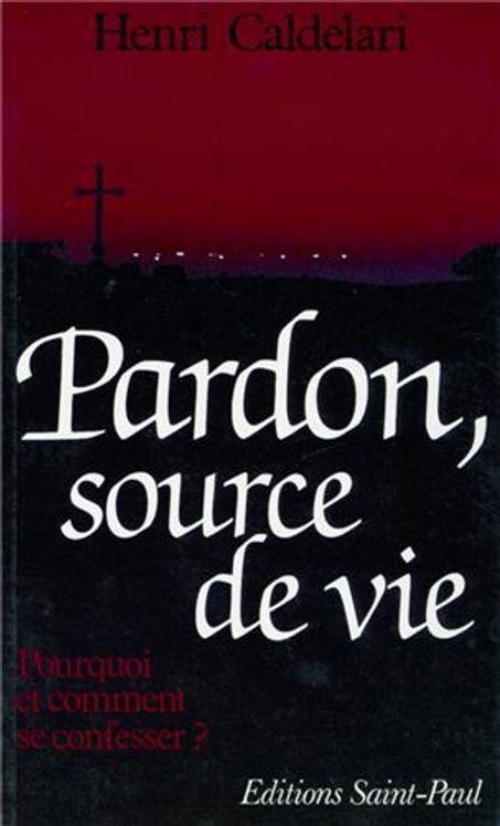Pardon, source de vie