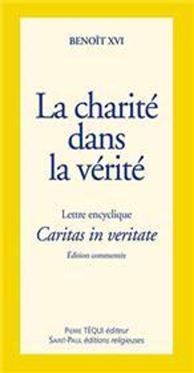La charité dans la vérité - Caritas in veritate