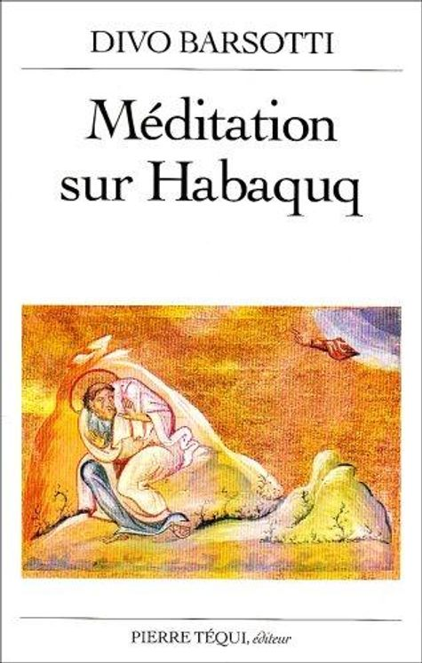 Méditation sur Habaquq