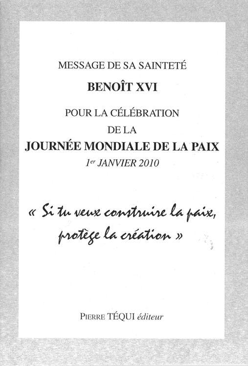 Message de S.S. Benoît XVI pour la célébration de la journée mondiale de la Paix - 1er janvier 2010