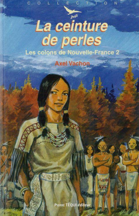 Les colons de Nouvelle-France  2 - La ceinture de perles - Défi n° 33