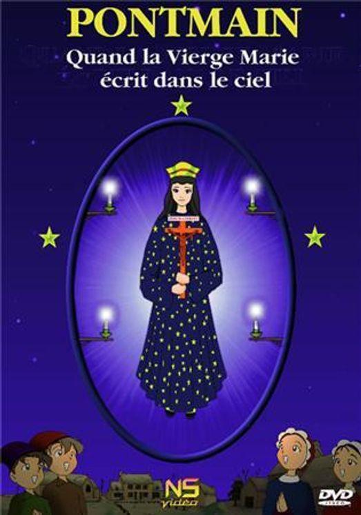 Pontmain - Quand la vierge écrit dans le ciel - DVD