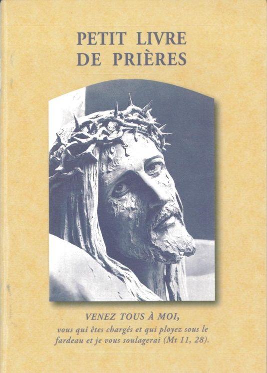 Petit livre de prières - Venez tous à moi