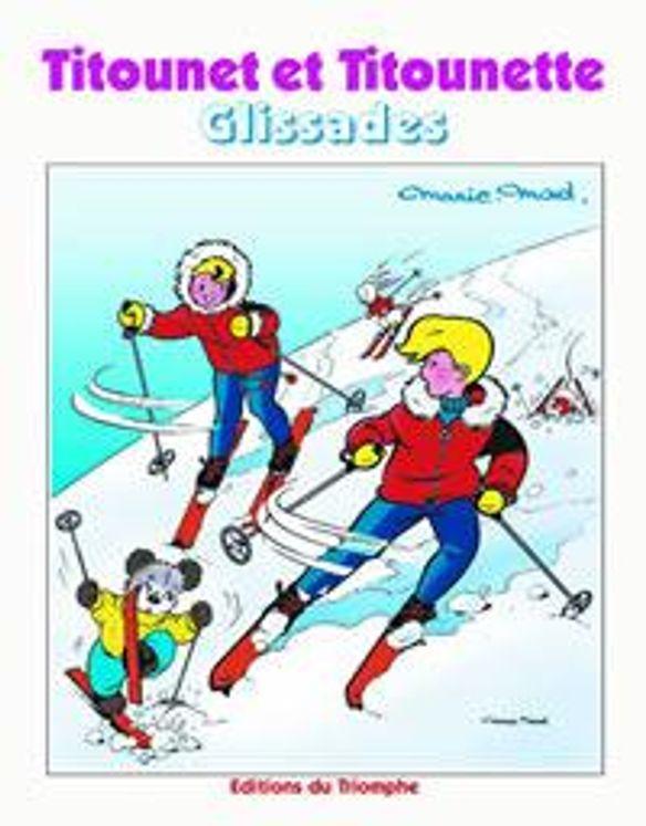 Titounet et Titounette 22 - Glissades