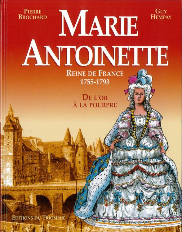 Marie Antoinette, reine de France, 1755-1793 BD