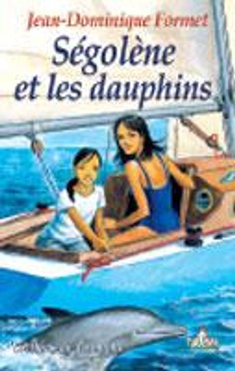 Ségolène 03 - Ségolène et les dauphins