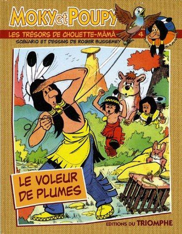 Moky et Poupy - Les trésors de Chouette-Mâmâ 04 - Le voleur de plumes