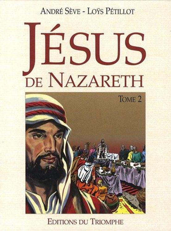 Jésus de Nazareth, Tome 2 BD