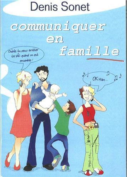 Communiquer en famille - 2 DVD