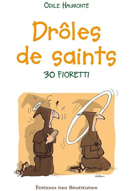 Drôles de saints !