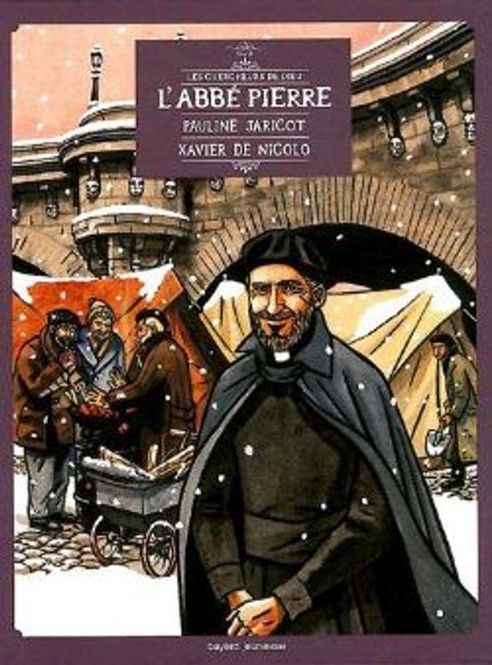 Les Chercheurs de Dieu 02 - L´Abbé Pierre  (édition 2012)