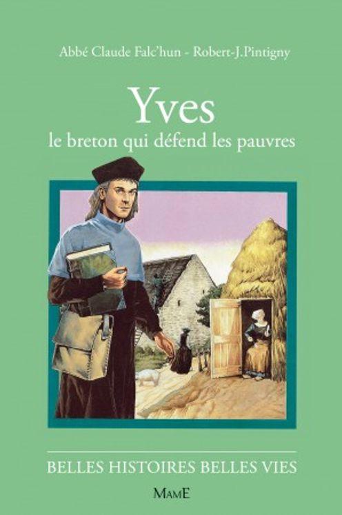 Yves Le Breton qui défend les pauvres - Belles histoires Belles vies
