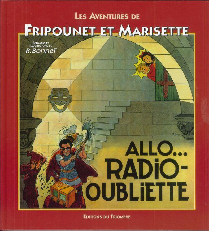 Fripounet et Marisette A02 - Allo...Radio-oubliette