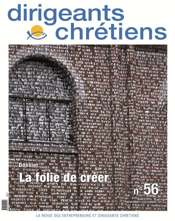 Dirigeants chrétiens N°56 Novembre-Décembre 2012 - Un regard chrétien sur l'économie et le management
