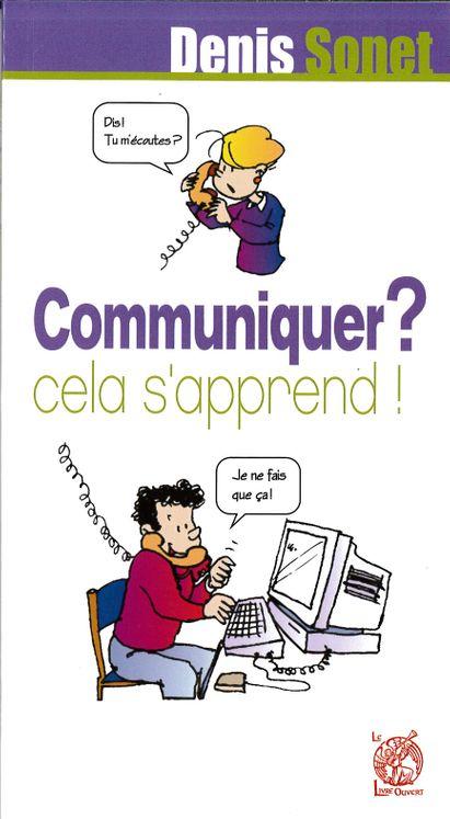 Communiquer ? cela s'apprend !
