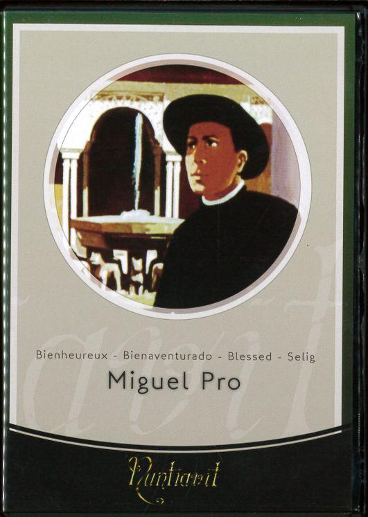 DVD Miguel Pro - Bienheureux