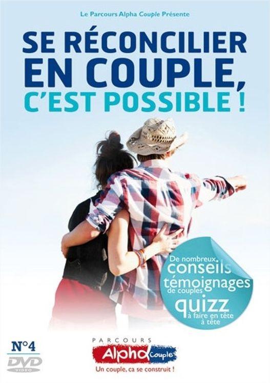 Alpha Couple Soirée n°4 - Se réconcilier en couple, c'est possible ! - DVD