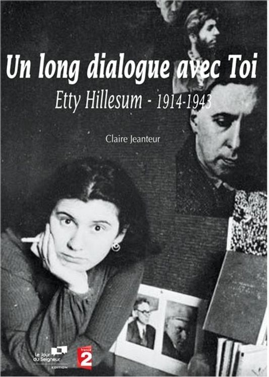 Un long dialogue avec toi, Etty Hillesum - DVD
