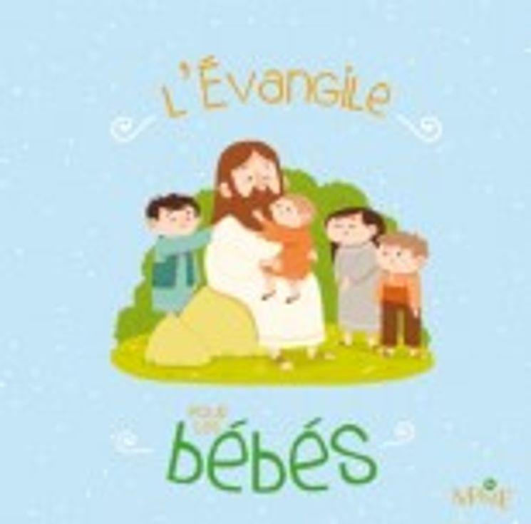L´évangile pour les bébés