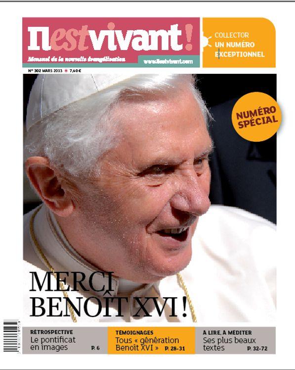 N°302 - Il est vivant Nouvelle formule - Mars 2013 - Merci Benoît XVI !