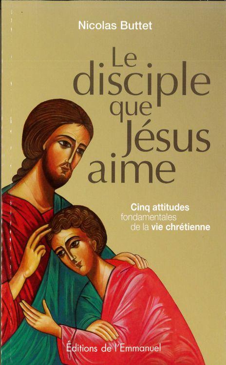 Le disciple que Jésus aime