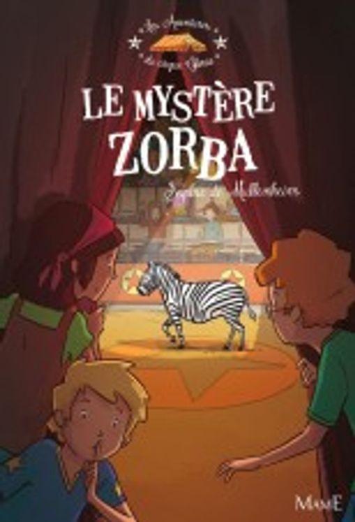 Les aventures du cirque Gloria - Le mystère Zorba