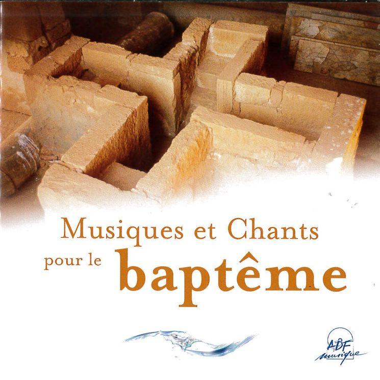 Musiques et chants pour le baptême