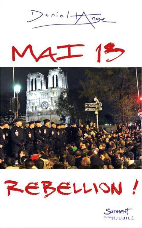 Mai 2013 - Rébellion !
