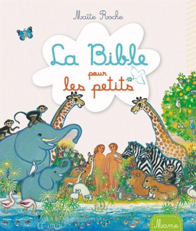 La Bible pour les petits   Maïté Roche