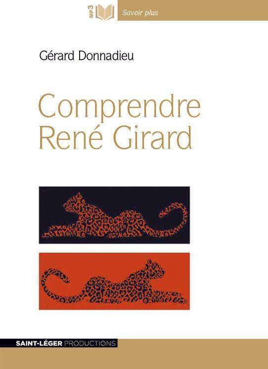 Comprendre René Girard - Audiolivre MP3