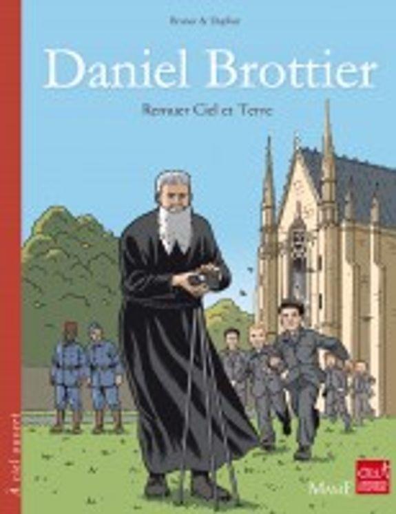 Daniel Brottier - Remuer Ciel et Terre BD