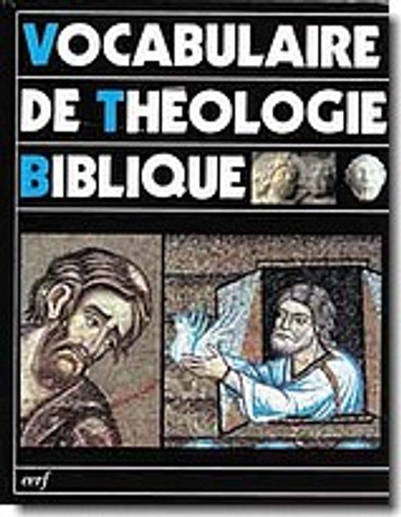 Vocabulaire de Théologie Biblique - VTB