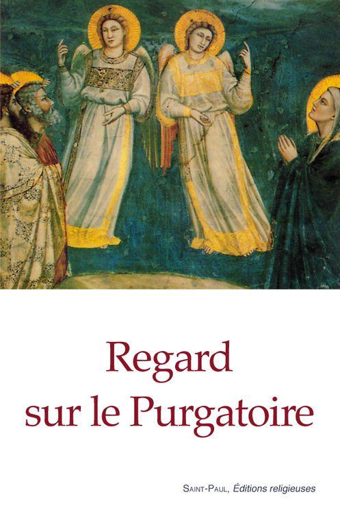Regard sur le Purgatoire