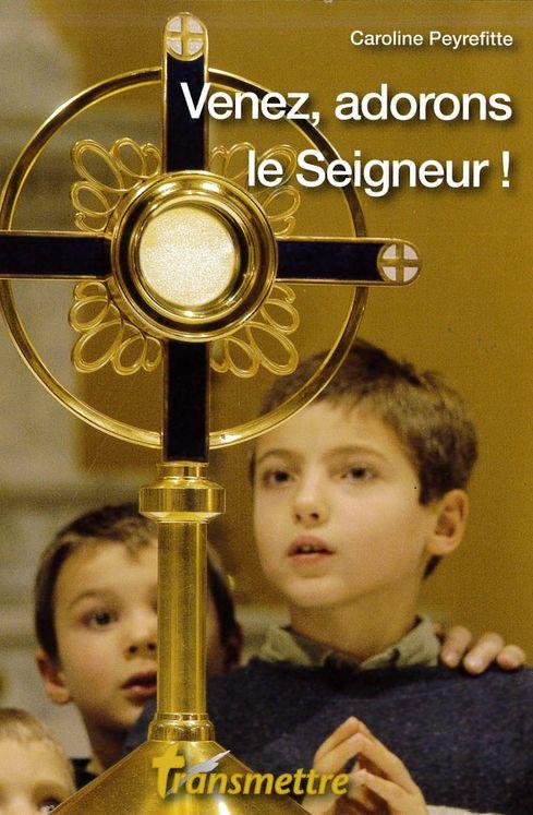 Venez, adorons le Seigneur !