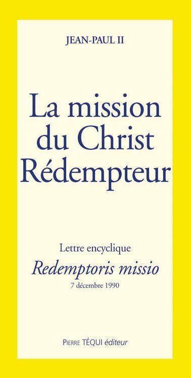 La mission du Christ Rédempteur - Redemptioris missio