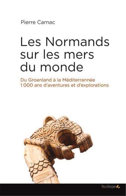 Les normands sur les mers du monde