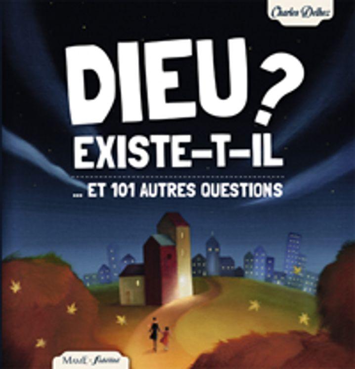 Dieu existe-t-il ?  et 101 autres questions Ned
