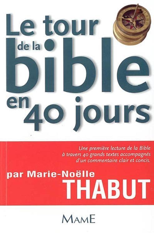 Le tour de la Bible en 40 jours