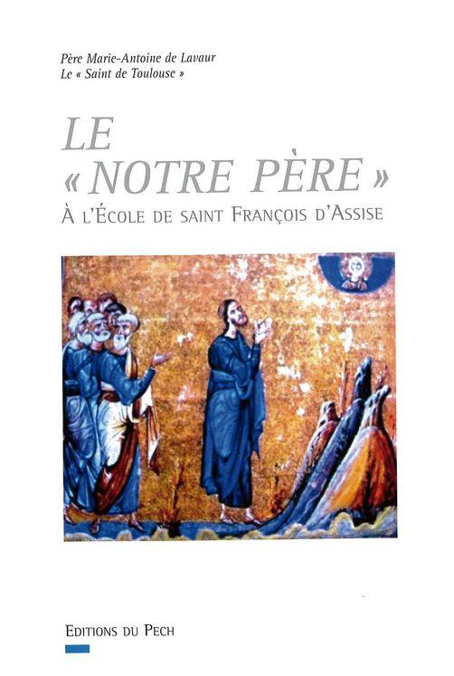 """Le """" Notre Père"""" à l´école de saint François d´Assise"""