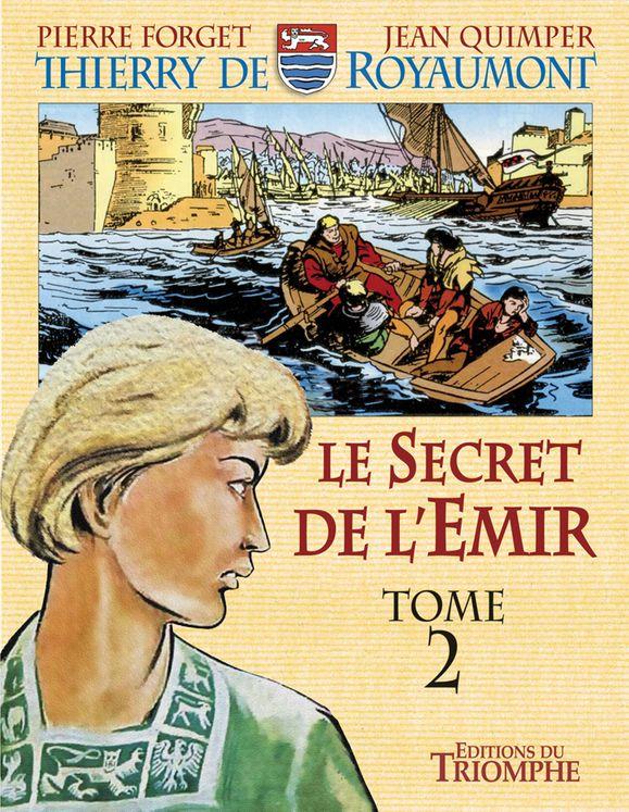 Le secret de l'Emir Tome 2 - Thierry de Royaumont  BD