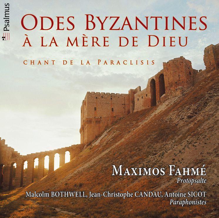 Odes Byzantines - A La Mère De Dieu