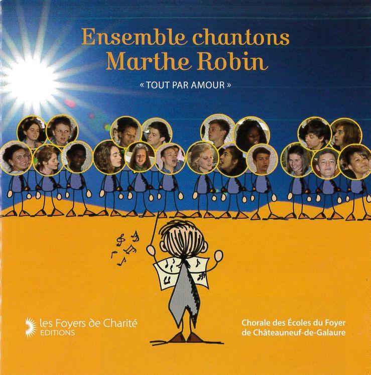 CD Ensemble chantons Marthe Robin
