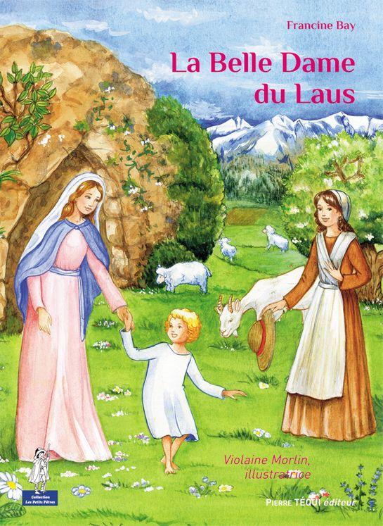 La Belle Dame du Laus - Petits Pâtres