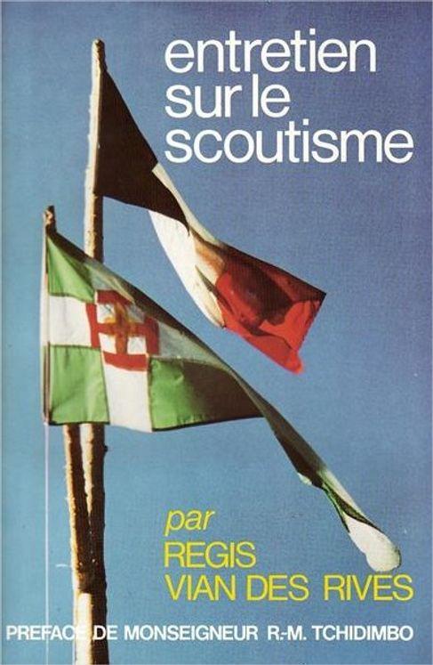 Entretien Sur le Scoutisme