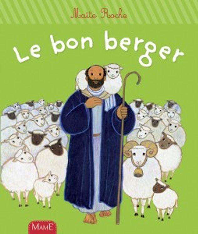 Le bon berger - Premiers Pas avec Jésus