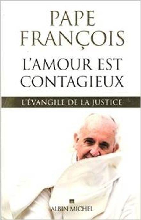 L´amour est contagieux - l´Evangile de la justice