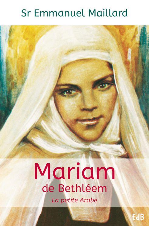 Mariam de Bethléem, la petite arabe